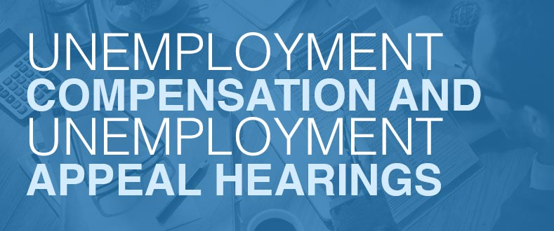 Unemployment & Appeal Hearings Guide | Carp Law Firm
